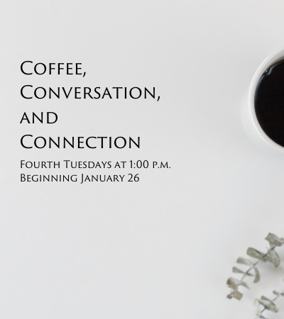 Copy of Copy of Coffee, conversation, connection